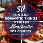 Romantic things to do in manchester